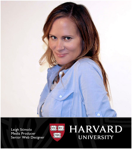 Leigh Stimolo, Media Producer, Harvard University